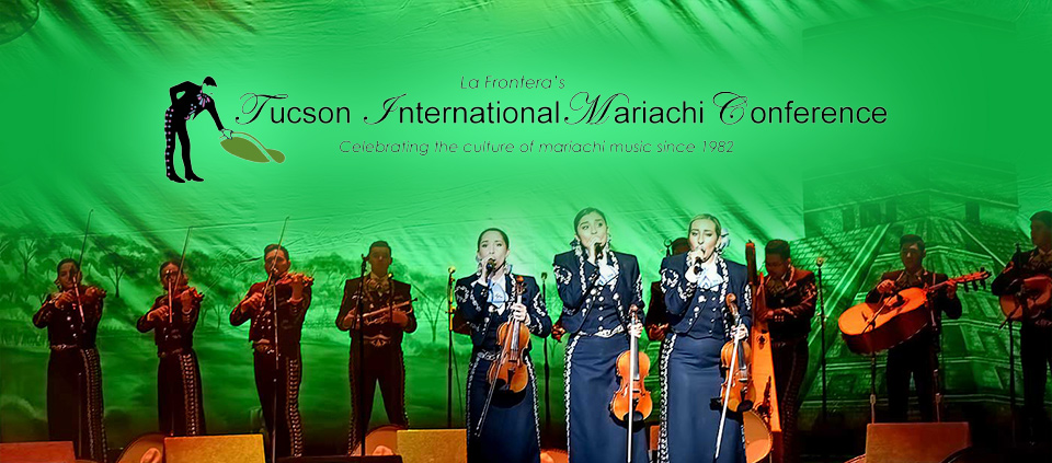 Tucson International Mariachi Conference 2018