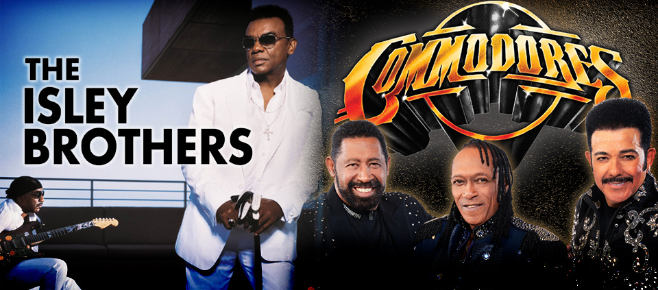 The Isley Brothers & Commodores at AVA
