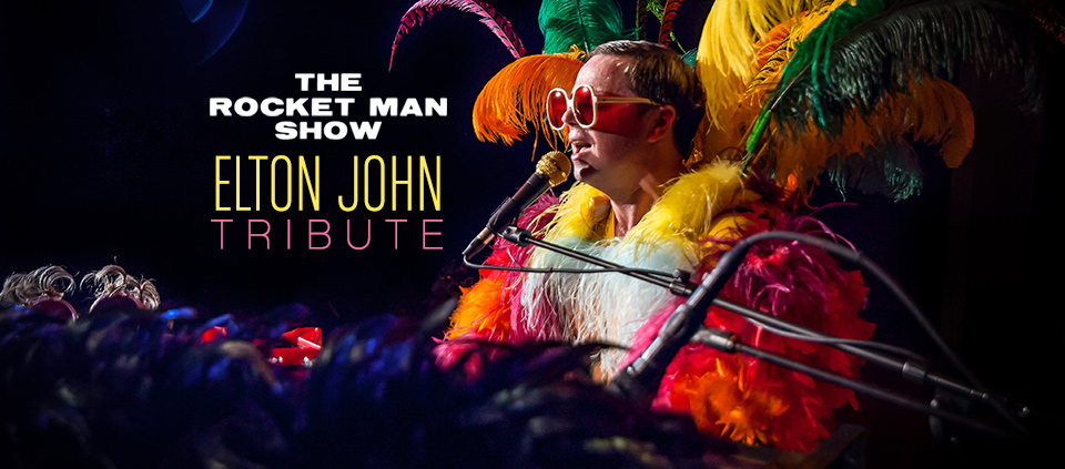 The Rocket Man Show a Tribute to Elton John at Casino Del Sol in Tucson AZ