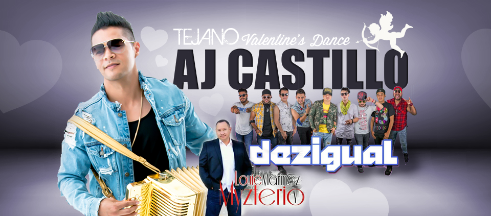 Tejano Valentine's Day Dance ft. AJ Castillo, Dezigual and Louie Marinez y Myzterio at Casino Del Sol Event Center in Tucson AZ