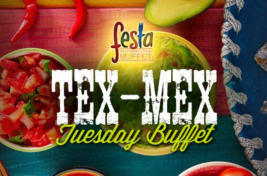 Tex-Mex Tuesday Buffet