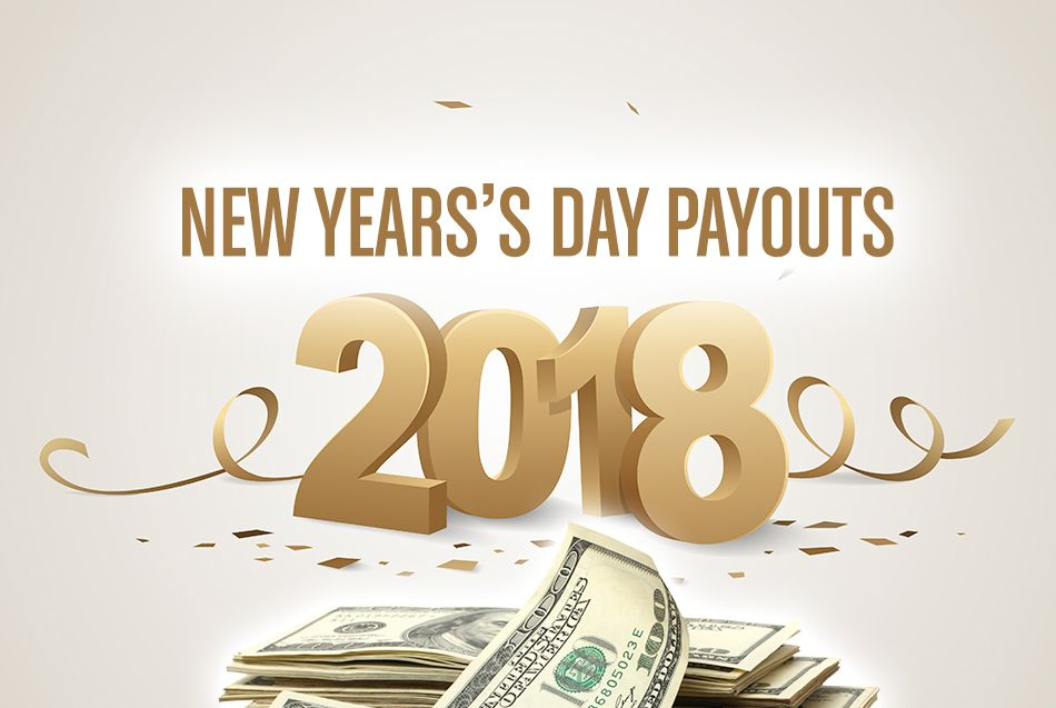 New Years Day Payouts