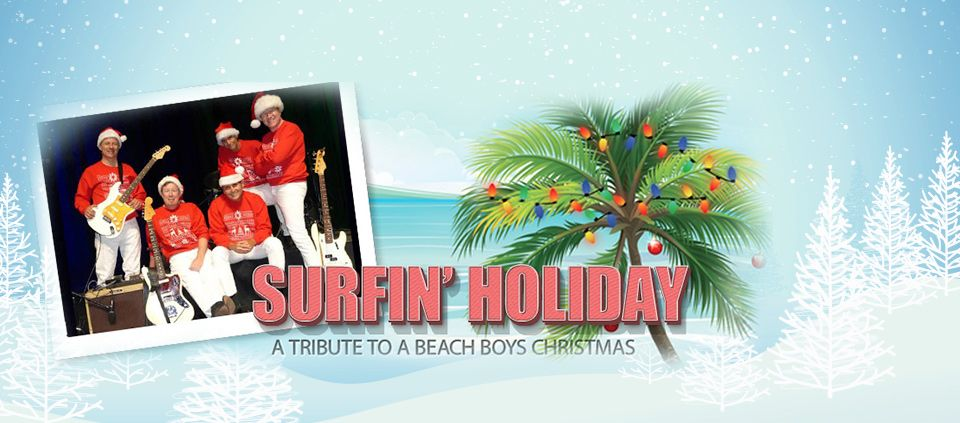 Surfing' Holiday Beach Boys Tribute