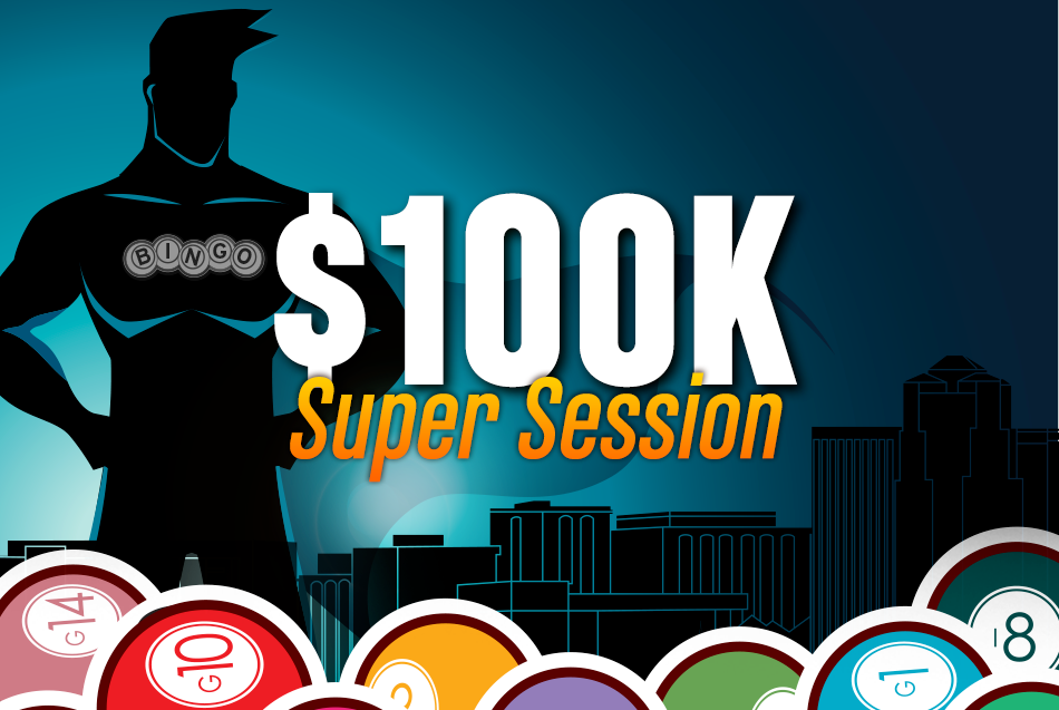 Bingo 100K Super Session at Casino Del Sol