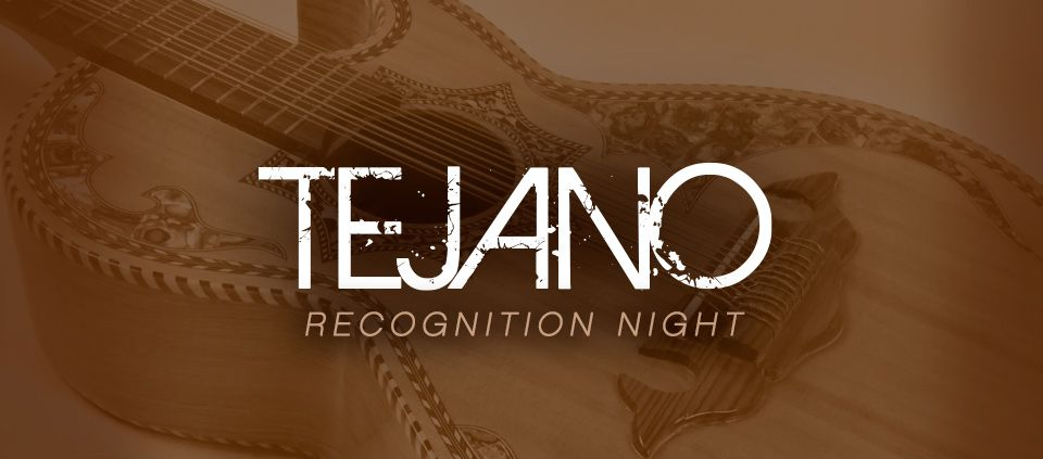 Tejano Recognition Night
