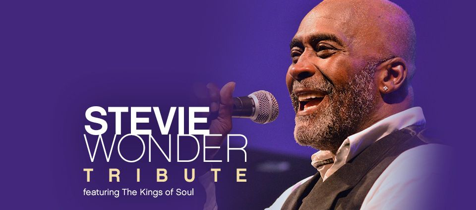 Kings of Soul Stevie Wonder Tribute