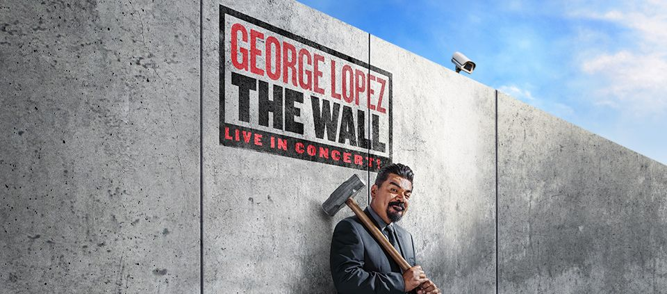 George Lopez The Wall Tour 2018 Tucson AVA