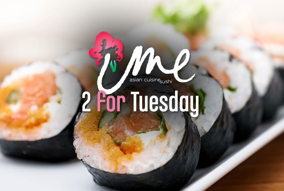 Ume 2 for Tuesday Dining Special at Casino Del Sol