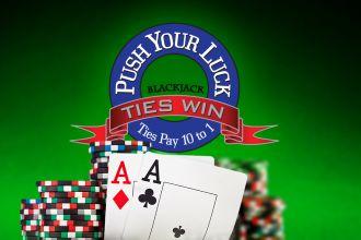 Push your luck blackjack side bet comment avoir 2 coeur a la poke recre