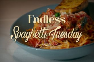 Endless Spaghetti Tuesdays at Bellissimo