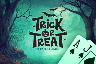 Trick or Treat at Table Games