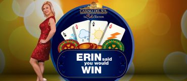 Erin Said You Would Win Casino Del Sol and KGUN 9 Promotion